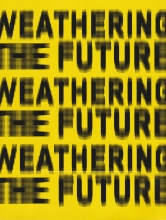 weathering-the-future-cover